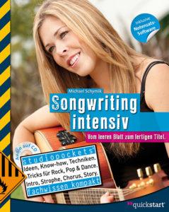 Songwriting intensiv - Tolles Buch zum Song schreiben